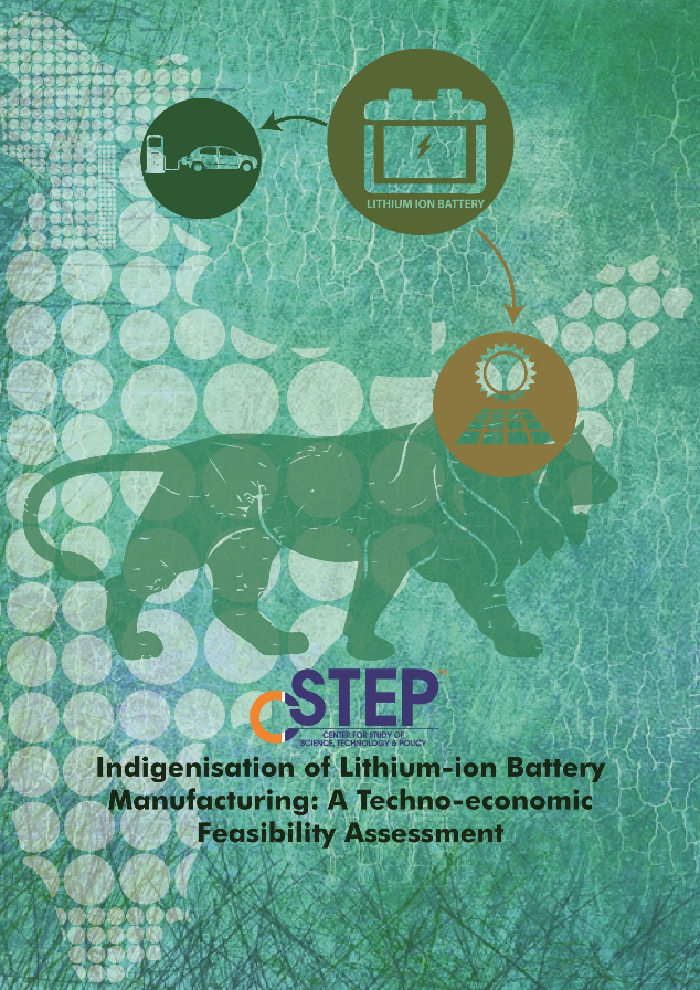 Indigenisation of Lithium-ion battery manufacturing: A Techno-Economic Feasibility Assessment