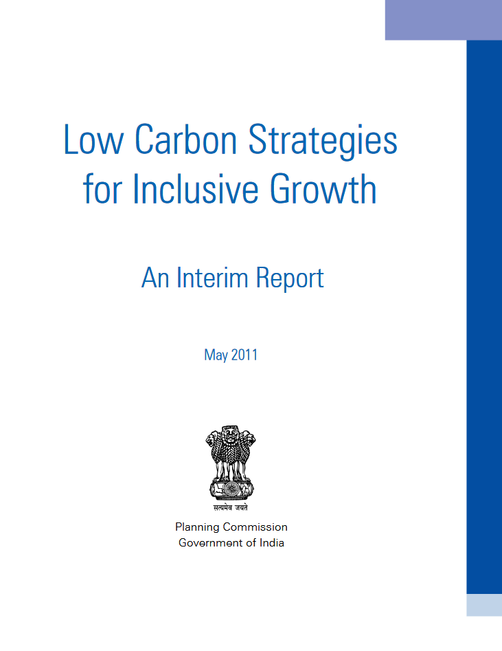 Low Carbon Strategies for Inclusive Growth - An Interim Report