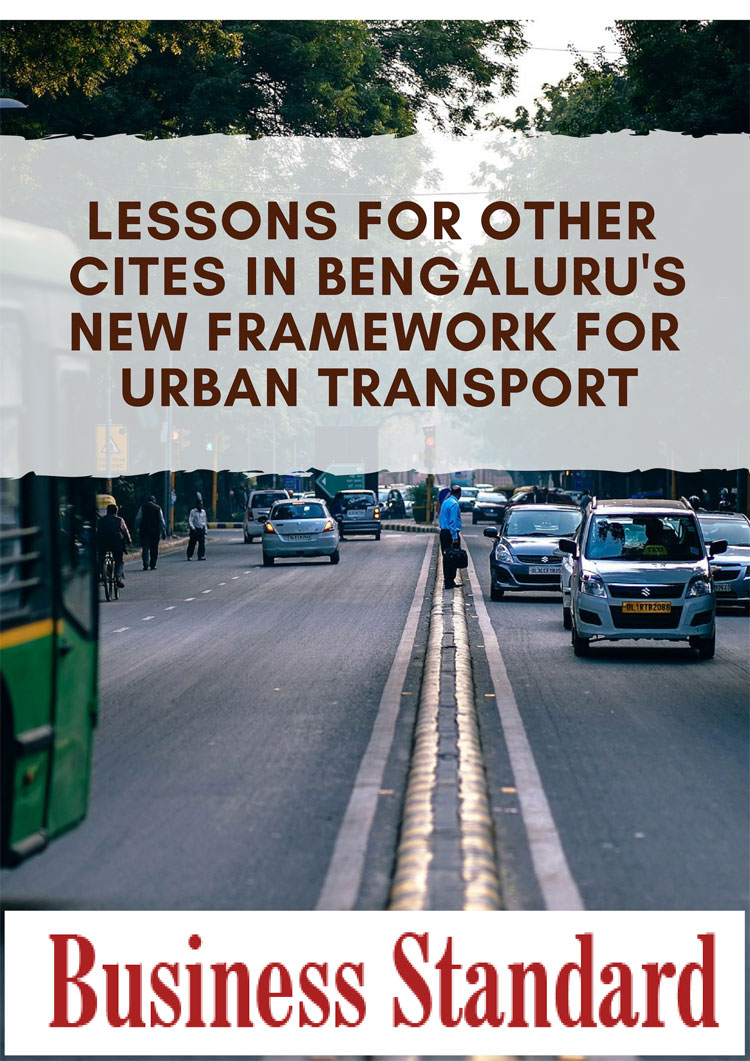 Lessons for other cites in Bengaluru's new framework for urban transport