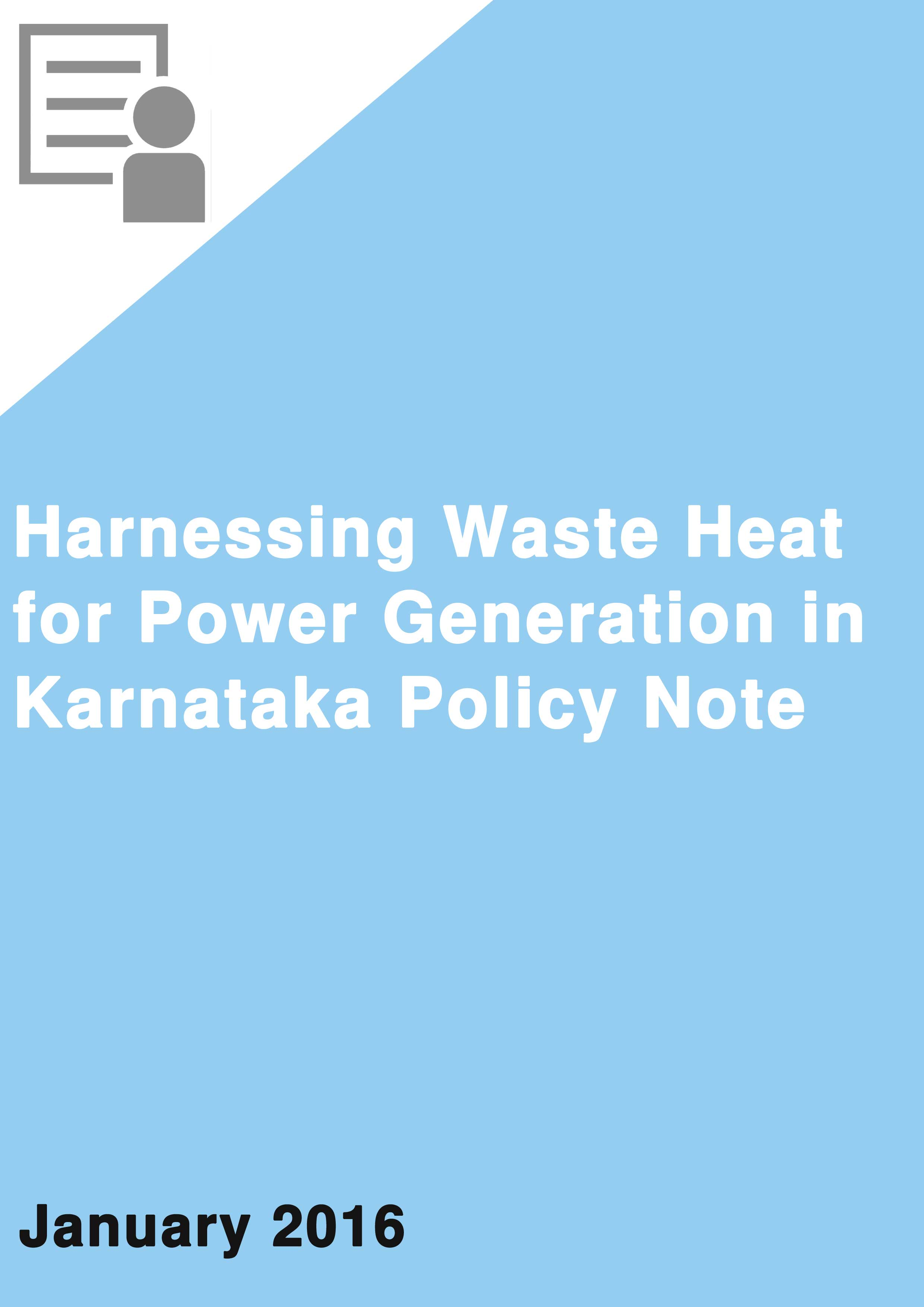 Harnessing Waste Heat for Power Generation in Karnataka Policy Note