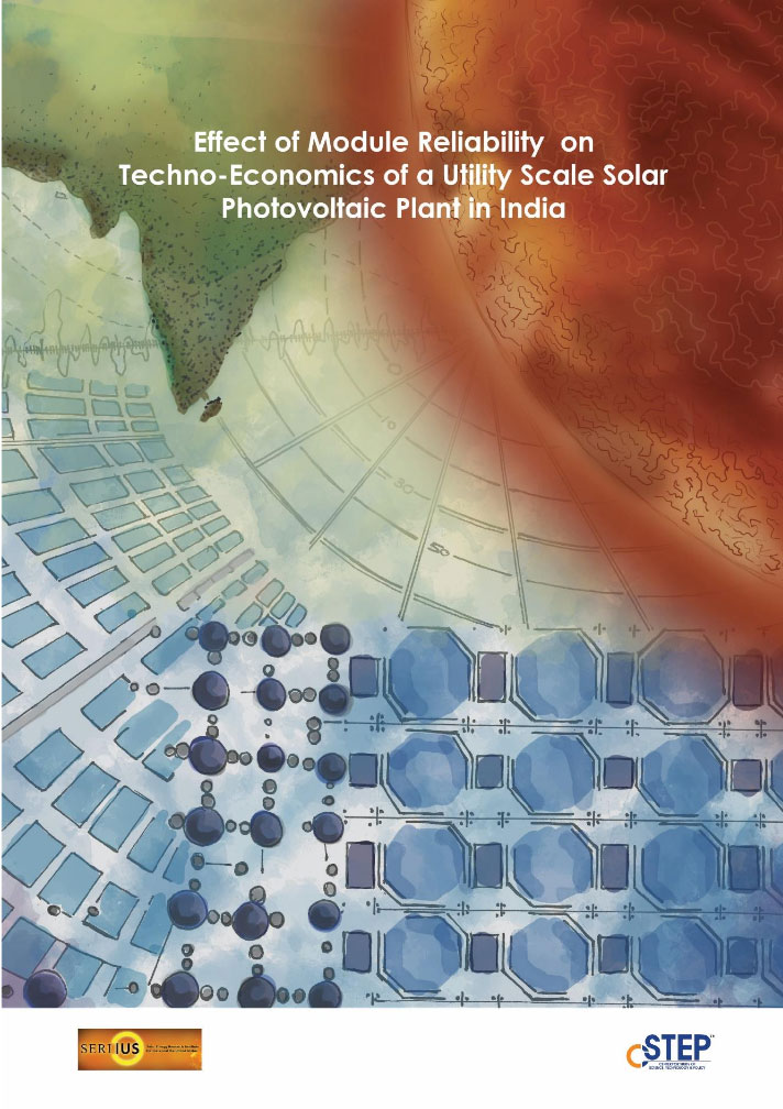 Effect of Module Reliability on Techno-Economics of a Utility-Scale Solar Photovoltaic Plant in India