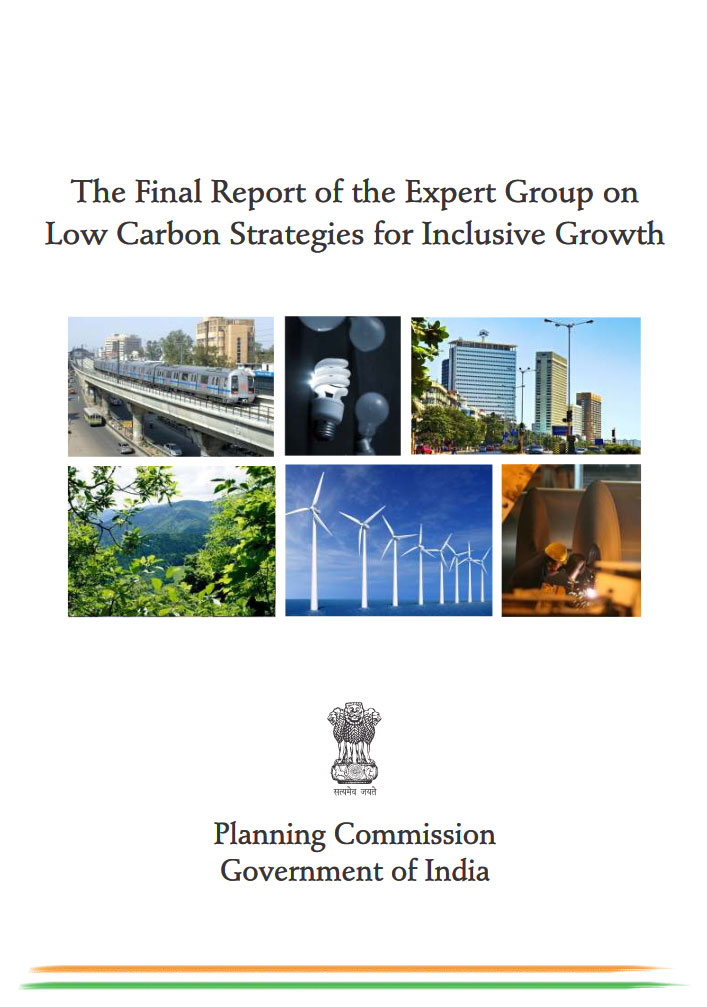 The Final Report on Expert Group on Low Carbon Strategies for Inclusive Growth