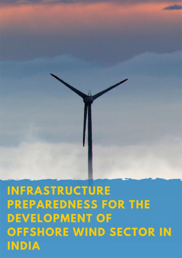 Infrastructure preparedness for the development of offshore wind sector in India
