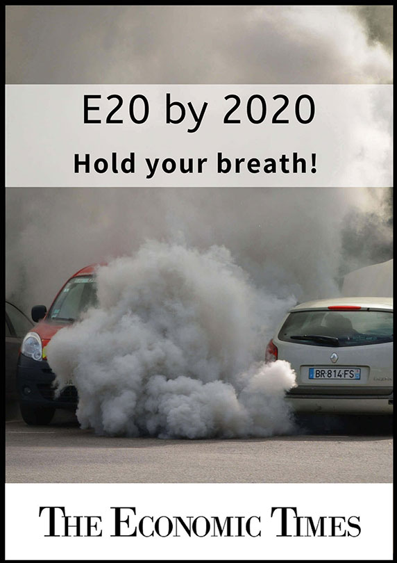 E20 by 2020: Hold your breath!