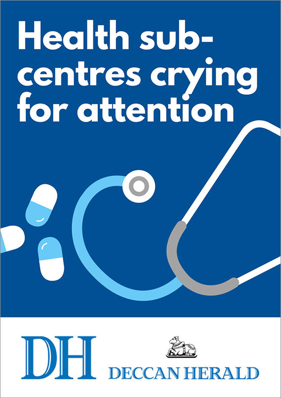 Health sub-centres crying for attention