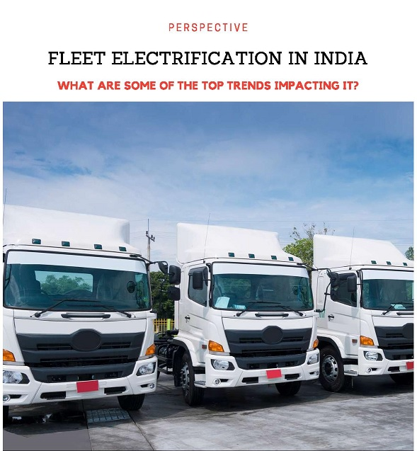 Fleet Electrification In India: What Are Some Of The Top Trends Impacting It?